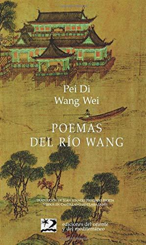 9788487198571: Poemas Del Río Wang (Poesía del Oriente y del Mediterráneo)