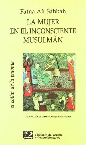 Col05. la mujer en el inconsciente musulman: Ait Sabah,Fatna
