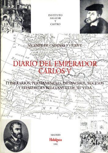 9788487204401: Diario del emperador Carlos V