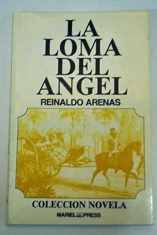 9788487205002: La loma del ángel (Colección El Angel de la Jiribilla) (Spanish Edition)