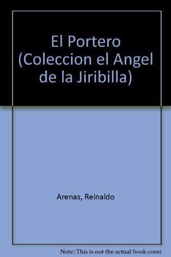 9788487205064: El portero (Coleccion el Angel de la Jiribilla)