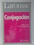 Larousse De LA Conjugacion: 10000 verbos 90: Ramón y Fernando