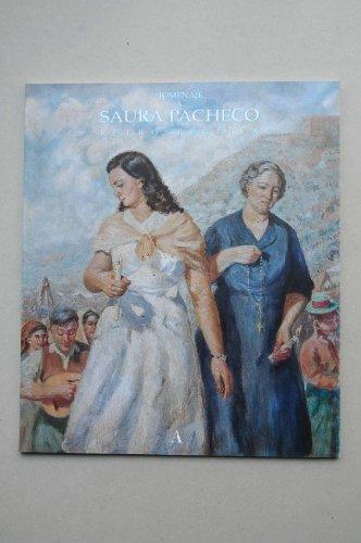 9788487230622: Homenaje a Saura Pacheco : retrospectiva : [catálogo de exposiciones] : Palacio Almudí, Murcia, 31 enero-2 marzo, 1997 / [textos de Jose Antonio Melgares Guerreo, José Belmonte Serrano, F. Saura Mira]