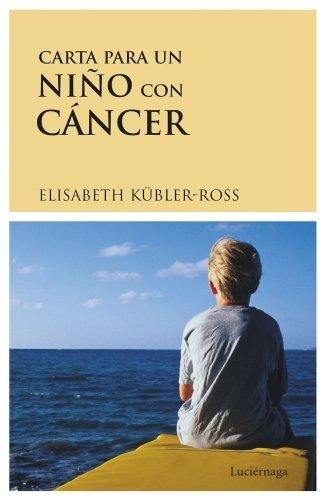 9788487232183: Carta Para Un Nino Con Cancer (Spanish Edition)