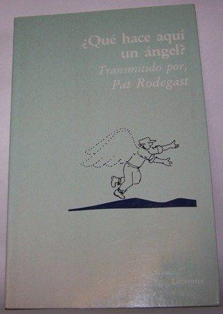 9788487232640: Que Hace Aqui Un Angel? (Spanish Edition)
