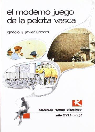 9788487245701: Moderno juego de la pelota vasca, el (Bizkaiko Gaiak Temas Vizcai)