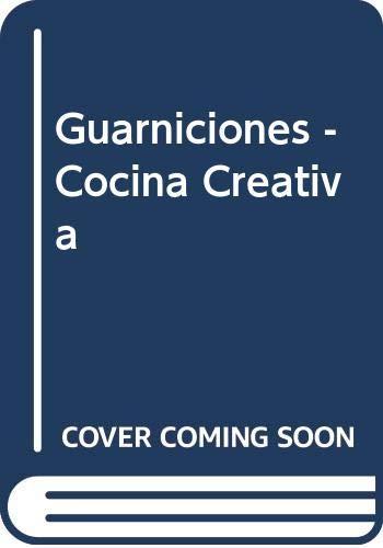 9788487251382: Guarniciones - Cocina Creativa (Spanish Edition)