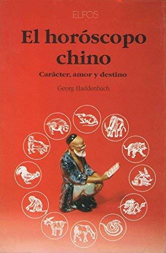 Horoscopo Chino, El (Spanish Edition): Haddenbach, Georg