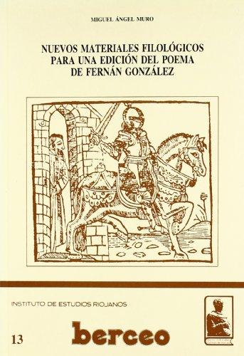 9788487252624: Nuevos materiales filológicos para una edición del poema de Fernán González (Centro de Estudios