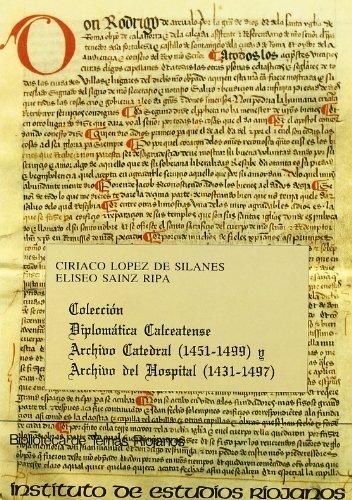 9788487252785: Colección diplomática calceatense: archivo catedral, 1451-1499 (Biblioteca de temas riojanos)