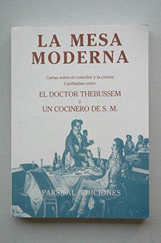 9788487265853: Mesa moderna, La