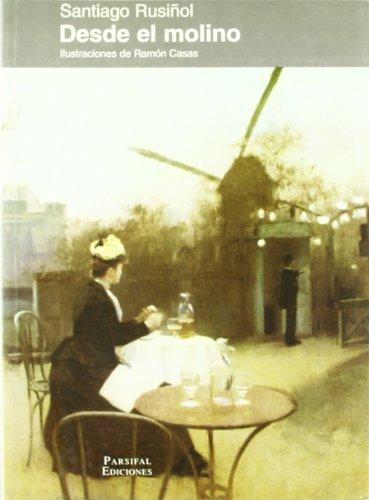 9788487265969: Desde el molino: Impresiones de un viaje a París, 1894 (Colección Figuras) (Spanish Edition)