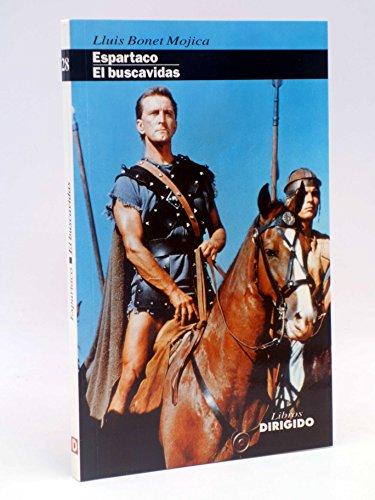 9788487270369: ESPARTACO, EL BUSCAVIDAS