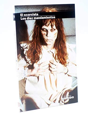 9788487270512: El exorcista/los diez mandamientos