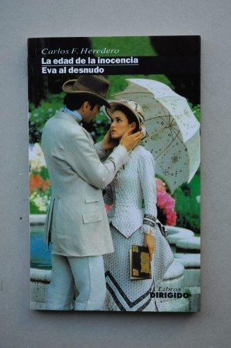 La edad de la inocencia - Eva: Carlos F. Heredero