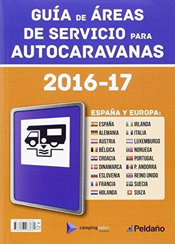 9788487288661: GUIA DE AREAS DE SERVICIO PARA AUTOCARAVANAS 2016-17 ESPAÑA Y EUROPA