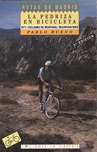 Imagen de archivo de La Pedriza en bicicleta, a la venta por Almacen de los Libros Olvidados
