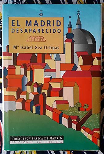 9788487290251: Madrid desaparecido, el