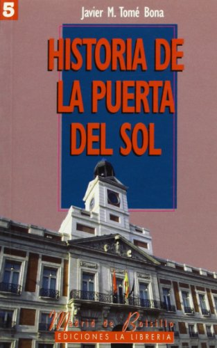 9788487290503: Historia de la puerta del Sol