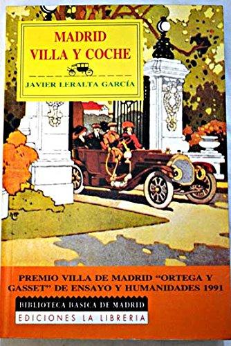9788487290619: Madrid, Villa y coche