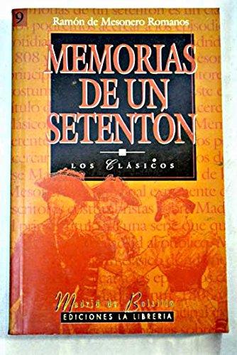 9788487290824: Memorias de un setentón, tomo 1
