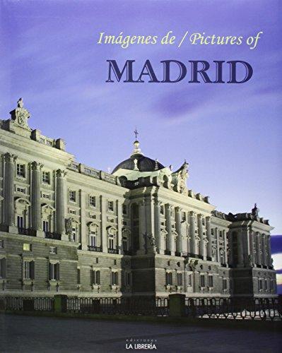 Imagenes de Madrid / Pictures of Madrid: VV. AA