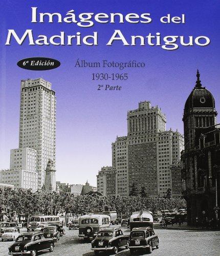 9788487290992: Imágenes del Madrid antiguo II