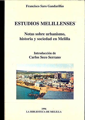 9788487291579: Estudios melillenses : notas sobreurbanismo, historia y sociedad