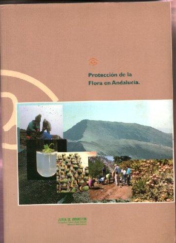 Protección De La Flora En Andalucía ( in Southern Spain) En Espanol, Spanish, ...