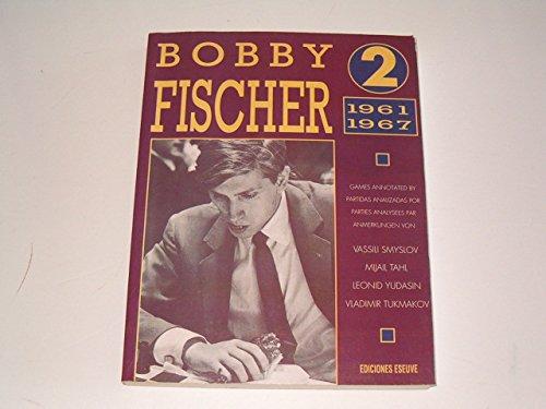 9788487301773: Bobby fischer. t.2. 1961-1967