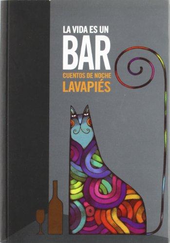 Vida es un bar, La. - Colectivos de poetas de Lavapiés