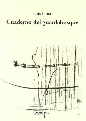 9788487302527: Cuaderno del guardabosque (1003 Libros para cruzar la noche)
