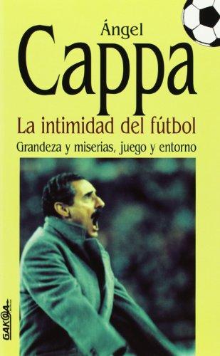 9788487303357: Intimidad del futbol, la