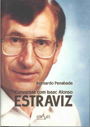 9788487305757: Conversas com Isaac Alonso Estraviz