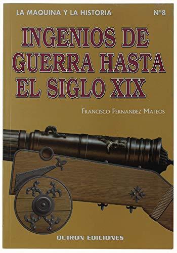 9788487314179: Ingenios de Guerra hasta el siglo XIX
