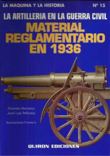 9788487314544: La artilleria en la guerra civil (La maquina y la historia)