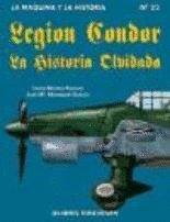 9788487314759: Legion condor, la. la historiaolvidada