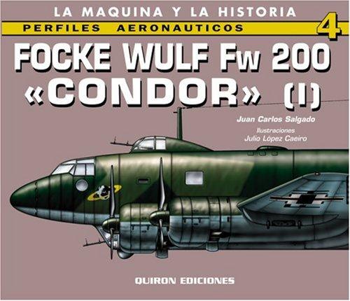 9788487314865: Focke-Wulf Fw 200 Condor, Vol. 1 (English and Spanish Edition)
