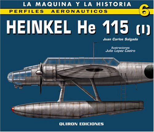 9788487314919: Heinkel He 115: v. 1 (Perfiles Aeronauticas)