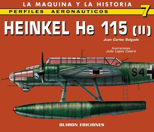 9788487314926: Heinkel He 115: v. 2 (Perfiles Aeronauticas)