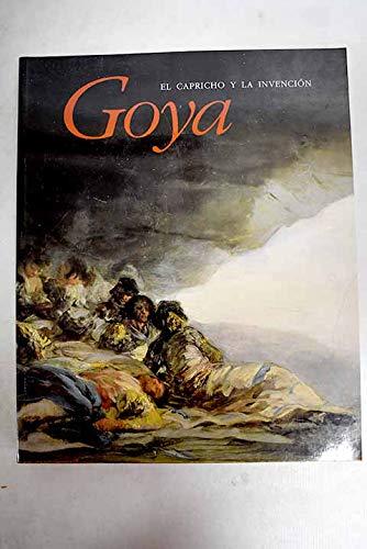 Goya: El capricho y la invencio¿n : Wilson-Bareau, Juliet y