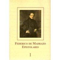 9788487317361: Federico de madrazo - epistolario (2 vols.)