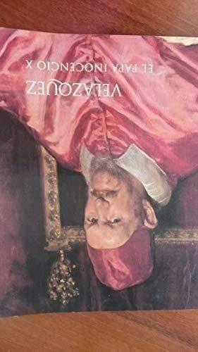 9788487317453: VELAZQUEZ: EL PAPA INOCENCIO X DE LA GALLERIA DORIA PAMPHILJ, ROMA (Velazquez: Pope Innocent X and the Galleria Doria Pamphilj, Roma)