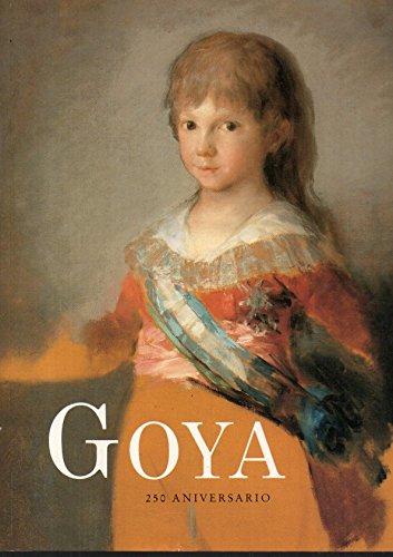 Goya: 250 aniversario : del 30 de: Luna, Juan J