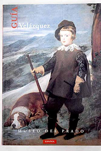 Velázquez: Guía (Spanish Edition) (9788487317743) by Diego Velázquez