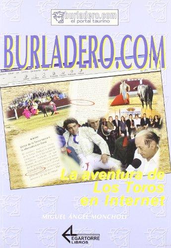 9788487325410: Burladero.com : la aventura de los toros en Internet