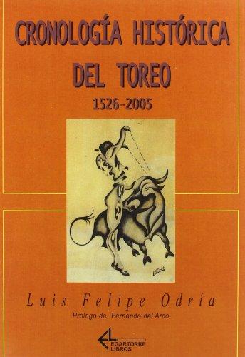 CRONOLOGIA HISTORICA DEL TOREO 1526-2005: ODRIA, LUIS FELIPE