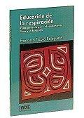 9788487330056: Educacion de La Respiracion (Spanish Edition)