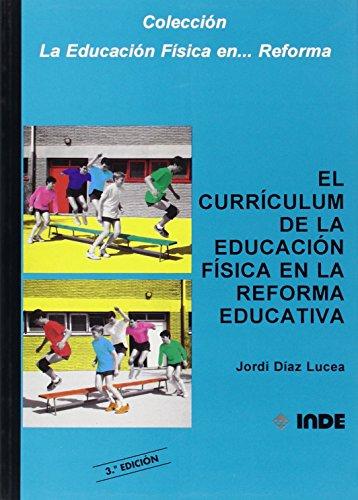 CURRICULUM DE LA E.F.EN REFORM.EDUCATIVA: DIAZ LUCEA JORDI