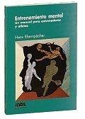 9788487330247: Entrenamiento mental: Un manual para entrenadores y deportistas (Psicología deportiva)